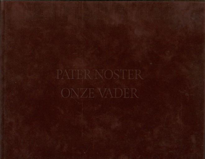 ANONIEM - Pater Noster/Onze Vader.