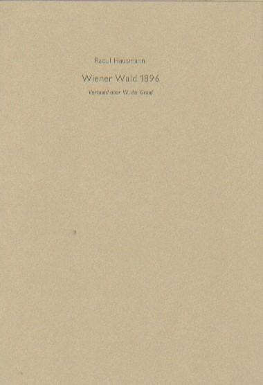HAUSMANN, RAOUL - Wiener Wald 1896.