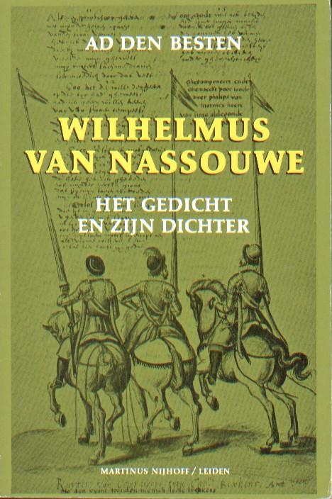BESTEN, AD DEN - Wilhelmus van Nassouwe. Het gedicht en zijn dichter.
