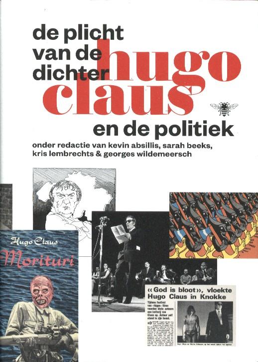 ABSILIS E.A. (RED.), KEVIN - De plicht van de dichter. Hugo Claus en de politiek.