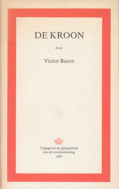BAARN, VICTOR - De kroon.