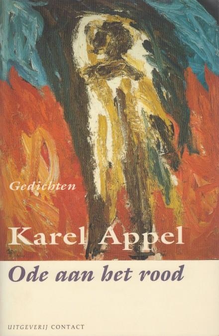 APPEL, KAREL - Ode aan het rood. Gedichten.