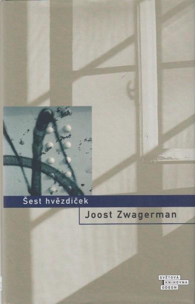 ZWAGERMAN, JOOST - Sest hvezdicek (Zes sterren in Tsjechische vertaling).