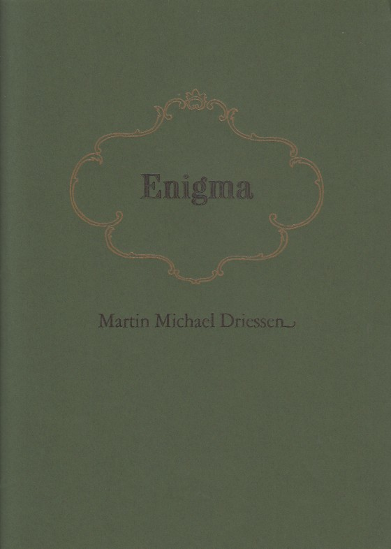DRIESSEN, MARTIN MICHAEL - Enigma.