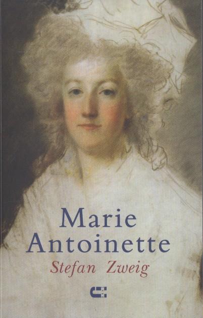 ZWEIG, STEFAN - Marie Antoinette. Portret van een middelmatige vrouw.